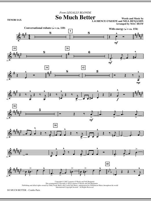 So Much Better (from Legally Blonde) - Tenor Sax (Choir Instrumental Pak)