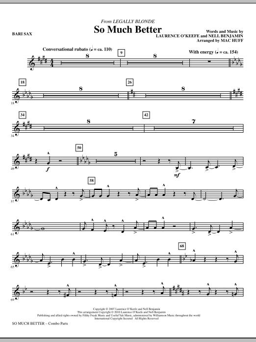 So Much Better (from Legally Blonde) - Baritone Sax (Choir Instrumental Pak)