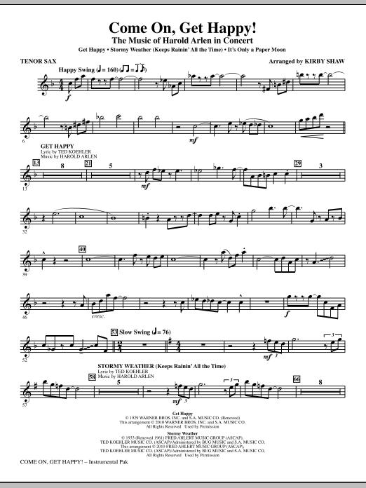 Come On, Get Happy! The Music Of Harold Arlen In Concert (Medley) - Tenor Sax (Choir Instrumental Pak)