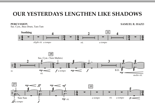 Our Yesterdays Lengthen Like Shadows - Percussion (Concert Band)