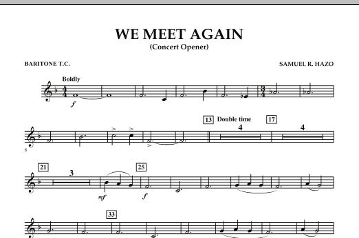 We Meet Again - Baritone T.C. (Concert Band)