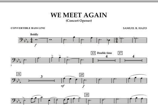 We Meet Again - Convertible Bass Line (Concert Band)