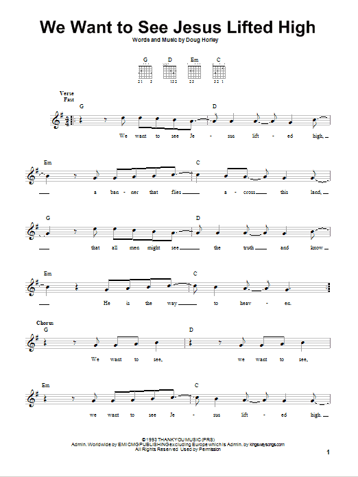 We Want To See Jesus Lifted High (Easy Guitar)