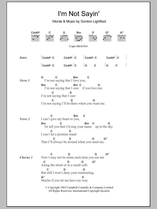 Im Not Sayin Sheet Music Gordon Lightfoot Lyrics Chords