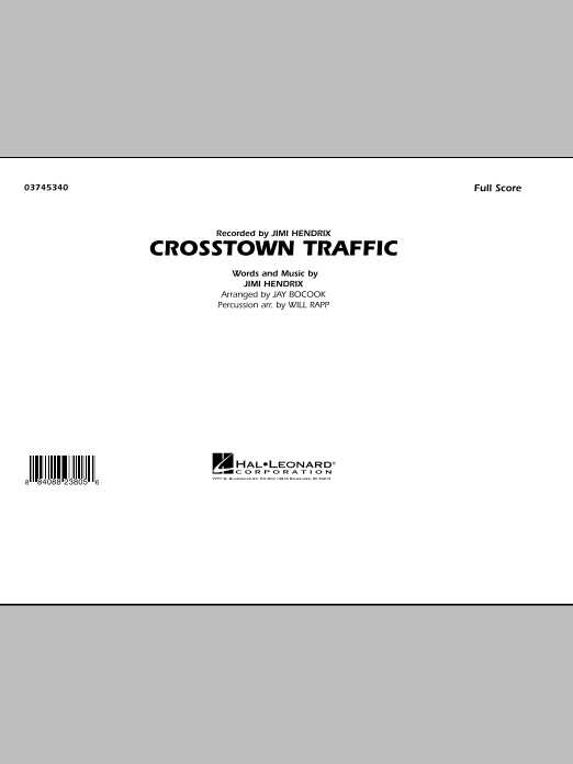 Crosstown Traffic (COMPLETE) sheet music for marching band by Jay Bocook, Jimi Hendrix and Will Rapp. Score Image Preview.