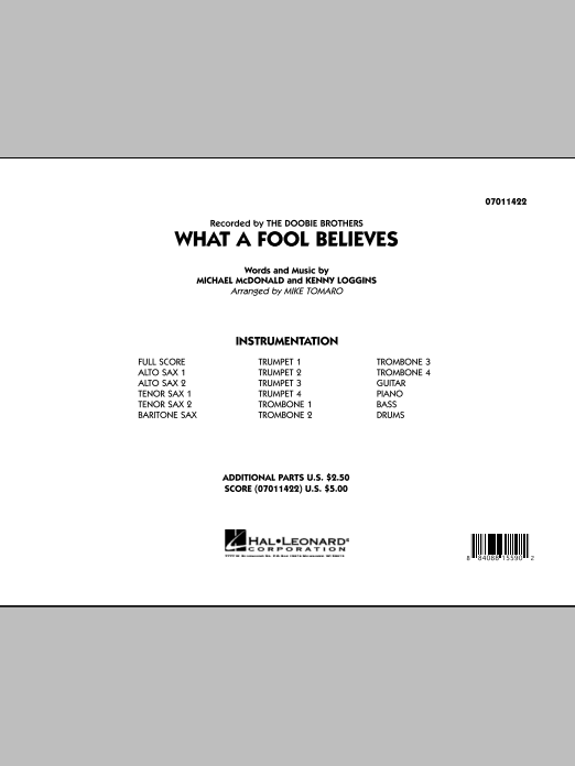 What A Fool Believes (COMPLETE) sheet music for jazz band by Michael McDonald, Kenny Loggins, Mike Tomaro and The Doobie Brothers. Score Image Preview.