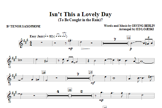 Isn't This A Lovely Day (To Be Caught In The Rain)? - Bb Tenor Saxophone (Choir Instrumental Pak)