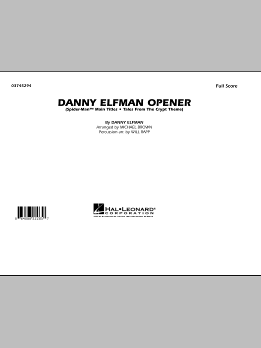 Danny Elfman Opener (COMPLETE) sheet music for marching band by Danny Elfman, Michael Brown and Will Rapp. Score Image Preview.