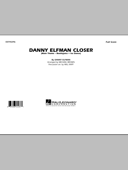 Danny Elfman Closer (COMPLETE) sheet music for marching band by Michael Brown, Danny Elfman and Will Rapp. Score Image Preview.