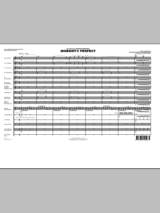 Nobody's Perfect (COMPLETE) sheet music for marching band by Michael Brown, Hannah Montana, Matthew Gerrard, Miley Cyrus and Robbie Nevil. Score Image Preview.