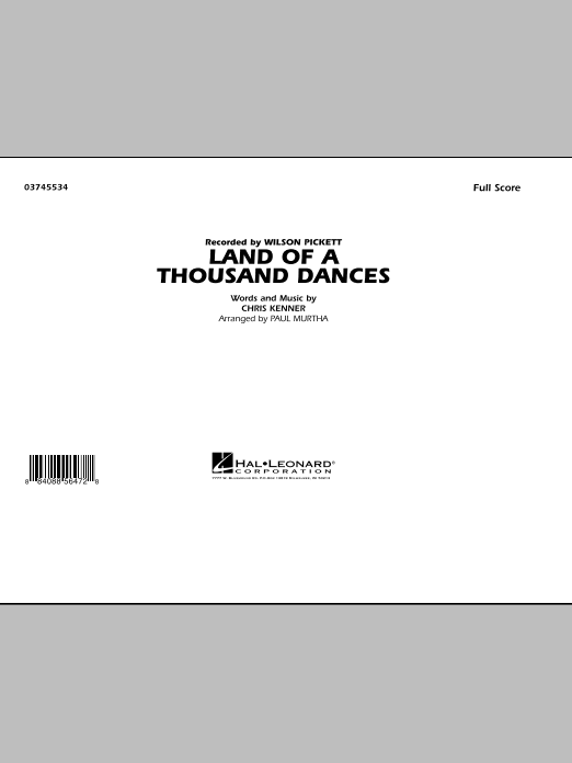 Land Of A Thousand Dances (COMPLETE) sheet music for marching band by Wilson Pickett and Paul Murtha. Score Image Preview.