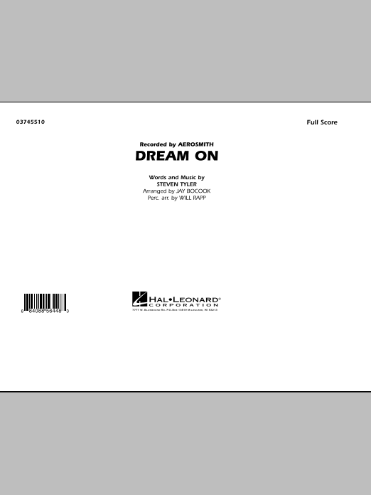 Dream On (COMPLETE) sheet music for marching band by Jay Bocook, Aerosmith, Steven Tyler and Will Rapp. Score Image Preview.