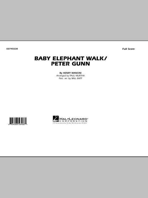 Baby Elephant Walk/Peter Gunn (COMPLETE) sheet music for marching band by Paul Murtha, Henry Mancini and Will Rapp. Score Image Preview.