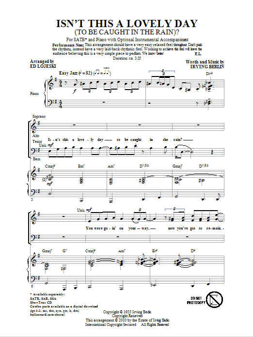 Isn't This A Lovely Day (To Be Caught In The Rain?) (arr. Ed Lojeski) (SATB Choir)