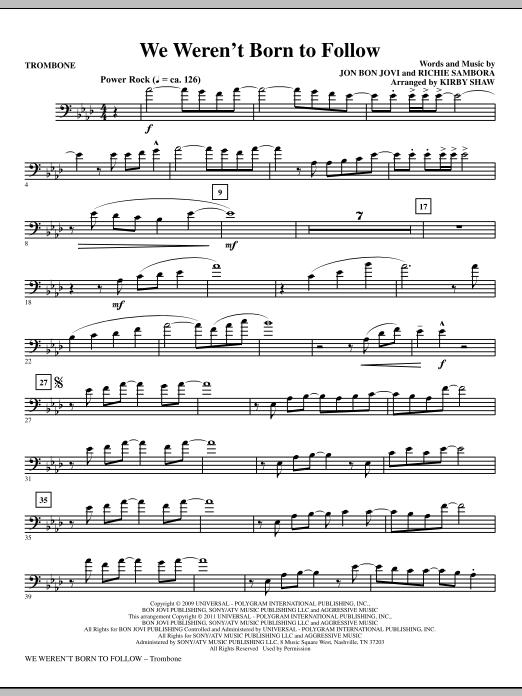 We Weren't Born To Follow - Trombone (Choir Instrumental Pak)
