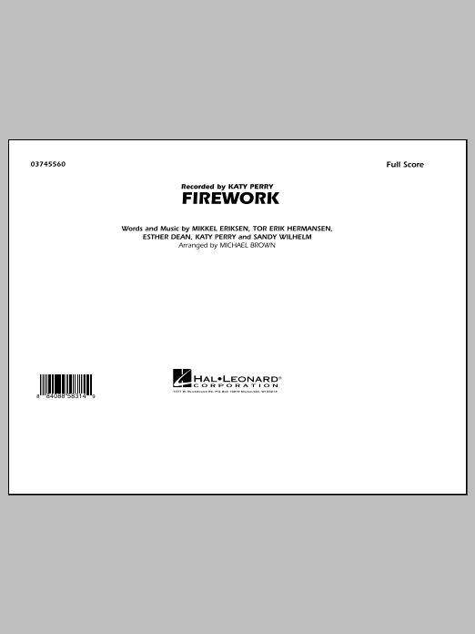 Firework (COMPLETE) sheet music for marching band by Michael Brown, Ester Dean, Katy Perry, Mikkel Eriksen, Sandy Wilhelm and Tor Erik Hermansen. Score Image Preview.