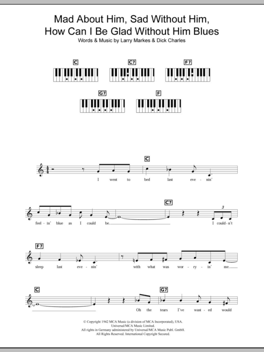 Mad About Him, Sad Without Him, How Can I Be Glad Without Him Blues Sheet Music