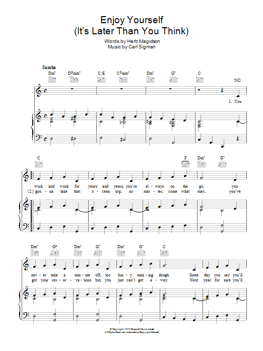 Enjoy Yourself (It's Later Than You Think) Sheet Music