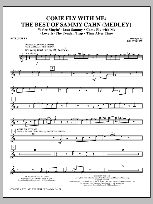 Come Fly With Me: The Best Of Sammy Cahn - Bb Trumpet 1 (Choir Instrumental Pak)