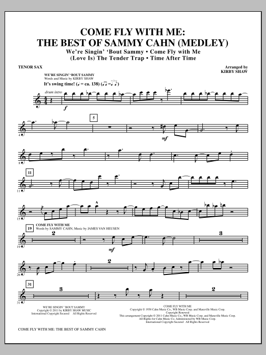 Come Fly With Me: The Best Of Sammy Cahn - Tenor Sax (Choir Instrumental Pak)