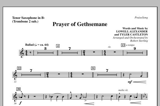 Prayer Of Gethsemane - Tenor Sax (sub  Tbn 2) by Robert Sterling Choir  Instrumental Pak Digital Sheet Music