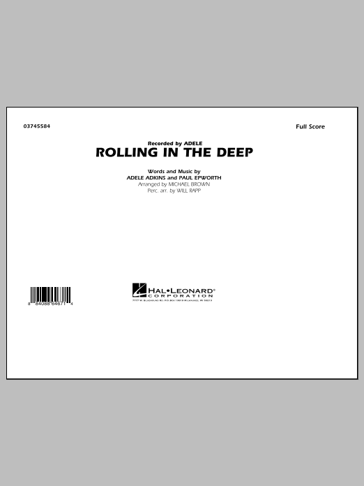 Rolling In The Deep (COMPLETE) sheet music for marching band by Michael Brown, Adele, Adele Adkins, Paul Epworth and Will Rapp. Score Image Preview.
