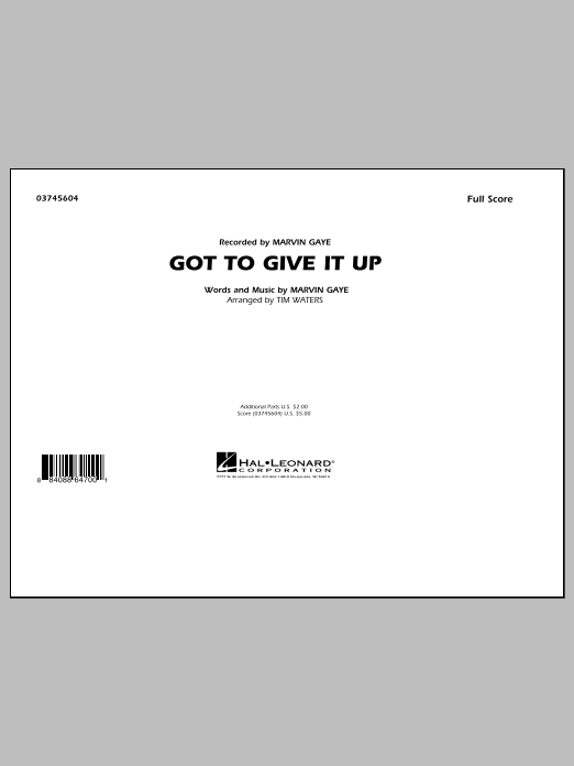 Got To Give It Up (COMPLETE) sheet music for marching band by Tim Waters and Marvin Gaye. Score Image Preview.