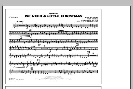 We Need A Little Christmas - Eb Baritone Sax (Marching Band)
