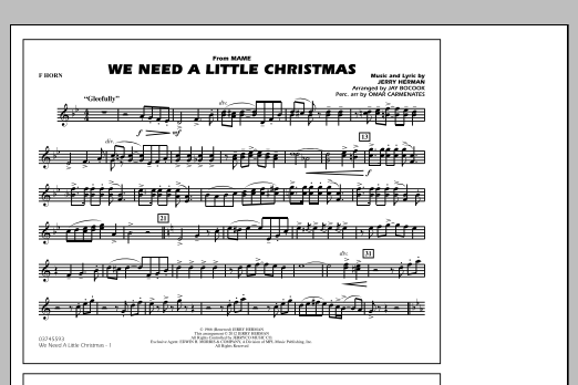 We Need A Little Christmas - F Horn (Marching Band)