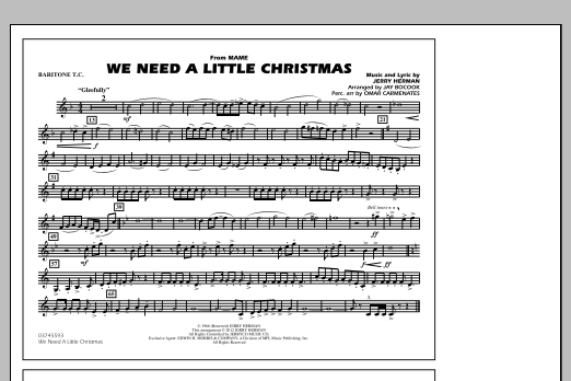 We Need A Little Christmas - Baritone T.C. (Marching Band)