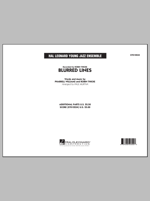 Blurred Lines (COMPLETE) sheet music for jazz band by Paul Murtha, Pharrell Williams and Robin Thicke. Score Image Preview.