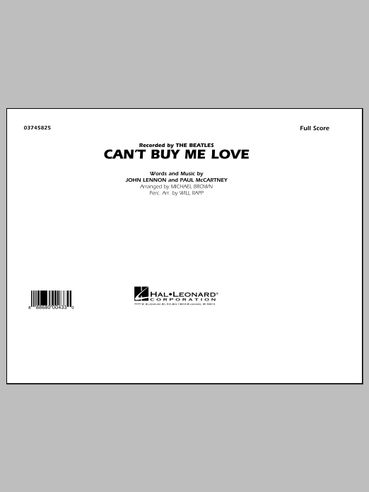 Can't Buy Me Love (COMPLETE) sheet music for marching band by The Beatles, John Lennon, Michael Brown, Paul McCartney and Will Rapp. Score Image Preview.