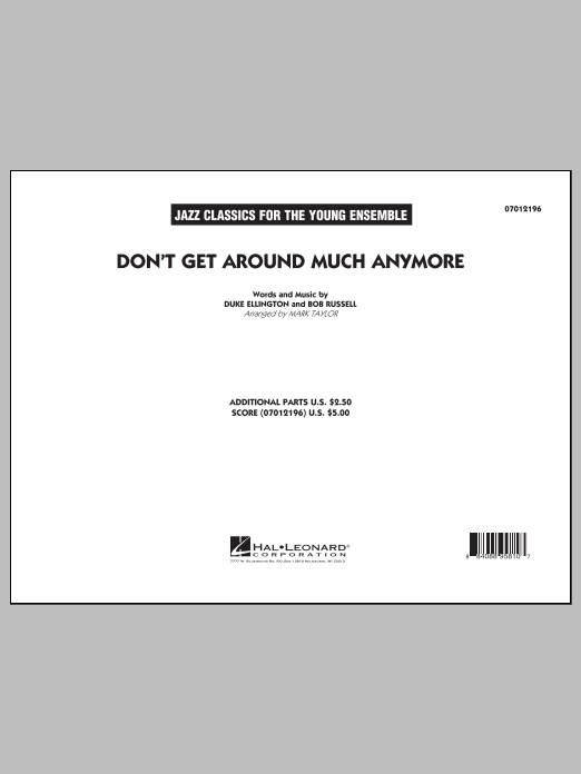 Don't Get Around Much Anymore (COMPLETE) sheet music for jazz band by Mark Taylor, Bob Russell and Duke Ellington. Score Image Preview.