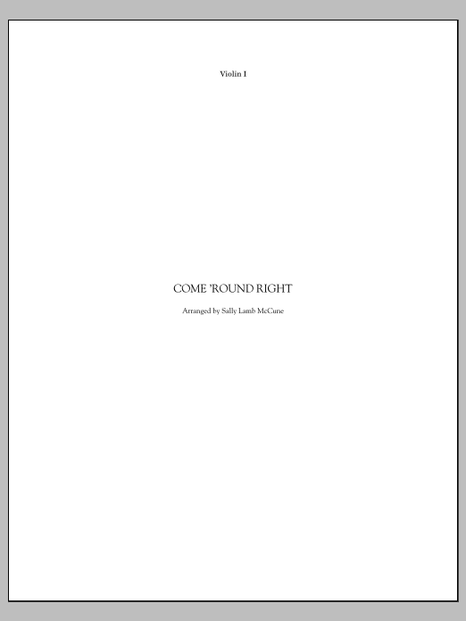 Come 'Round Right; A Folk Song Suite - Violin 1 Sheet Music
