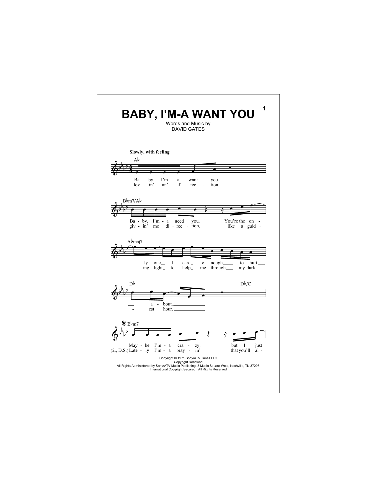 Baby, I'm-A Want You (Lead Sheet / Fake Book)