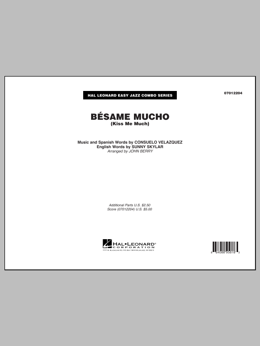 Besame Mucho (Kiss Me Much) (COMPLETE) sheet music for jazz band by John Berry, Consuelo Velazquez, Sunny Skylar (English), The Beatles and The Coasters. Score Image Preview.