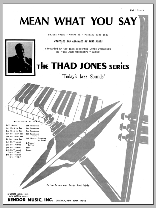 Mean What You Say (COMPLETE) sheet music for jazz band by Thad Jones. Score Image Preview.