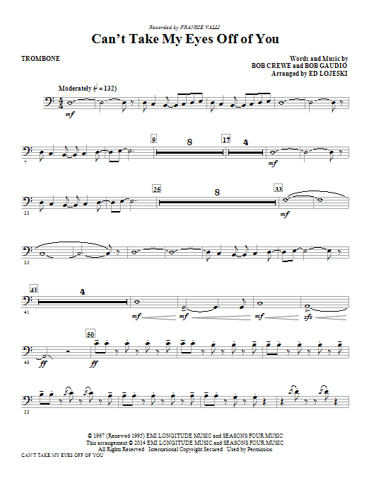 Can't Take My Eyes Off Of You - Trombone Sheet Music