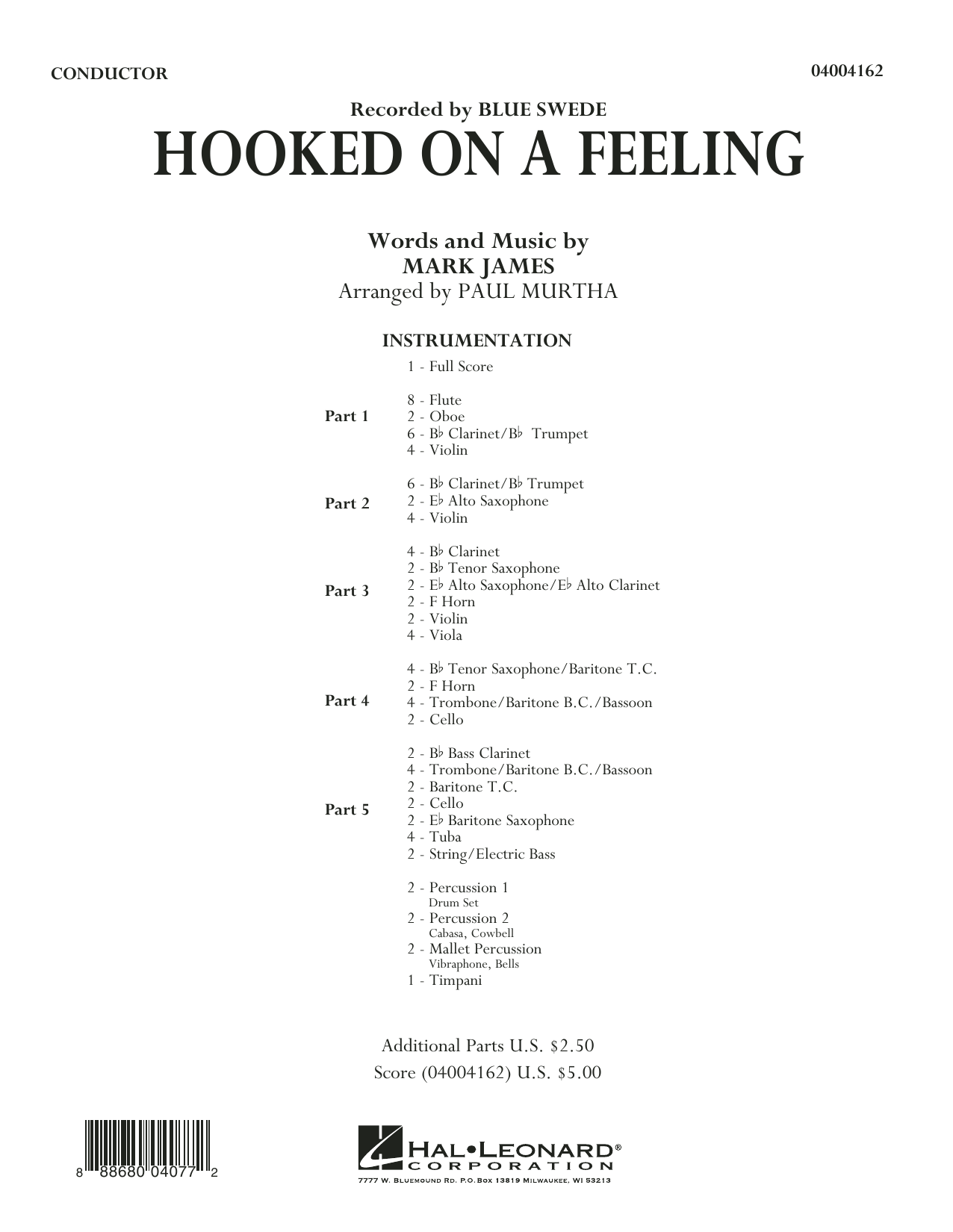 Hooked On A Feeling (COMPLETE) sheet music for concert band by Paul Murtha, B.J. Thomas and Mark James. Score Image Preview.
