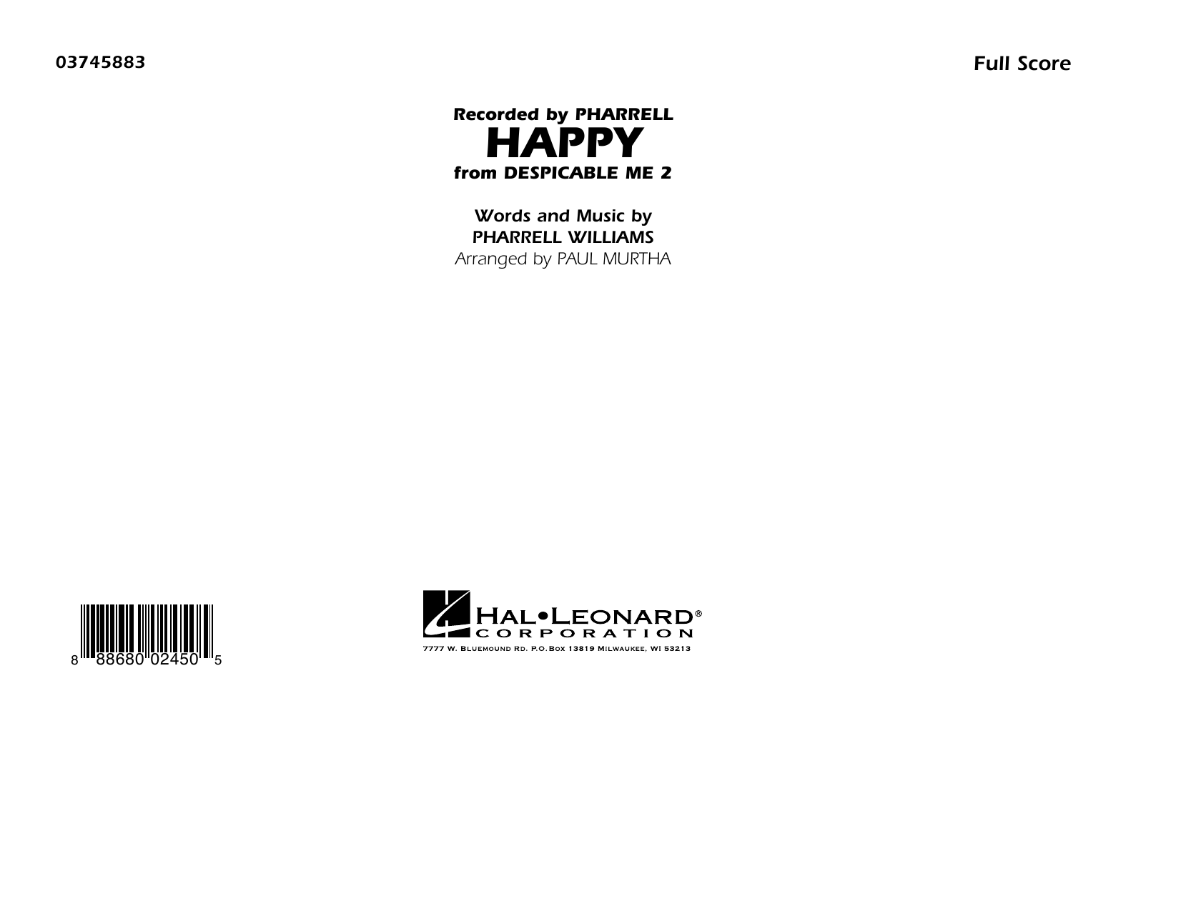 Happy (from Despicable Me 2) (COMPLETE) sheet music for marching band by Paul Murtha, Pharrell and Pharrell Williams. Score Image Preview.