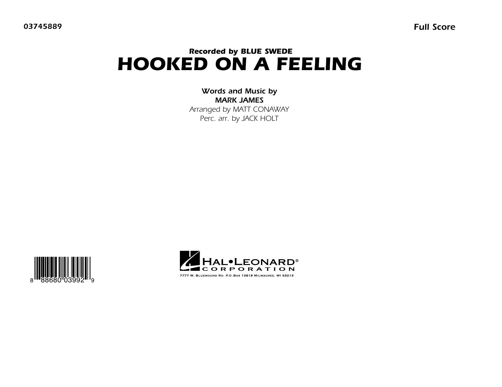 Hooked on a Feeling (COMPLETE) sheet music for marching band by Matt Conaway, B.J. Thomas and Mark James. Score Image Preview.