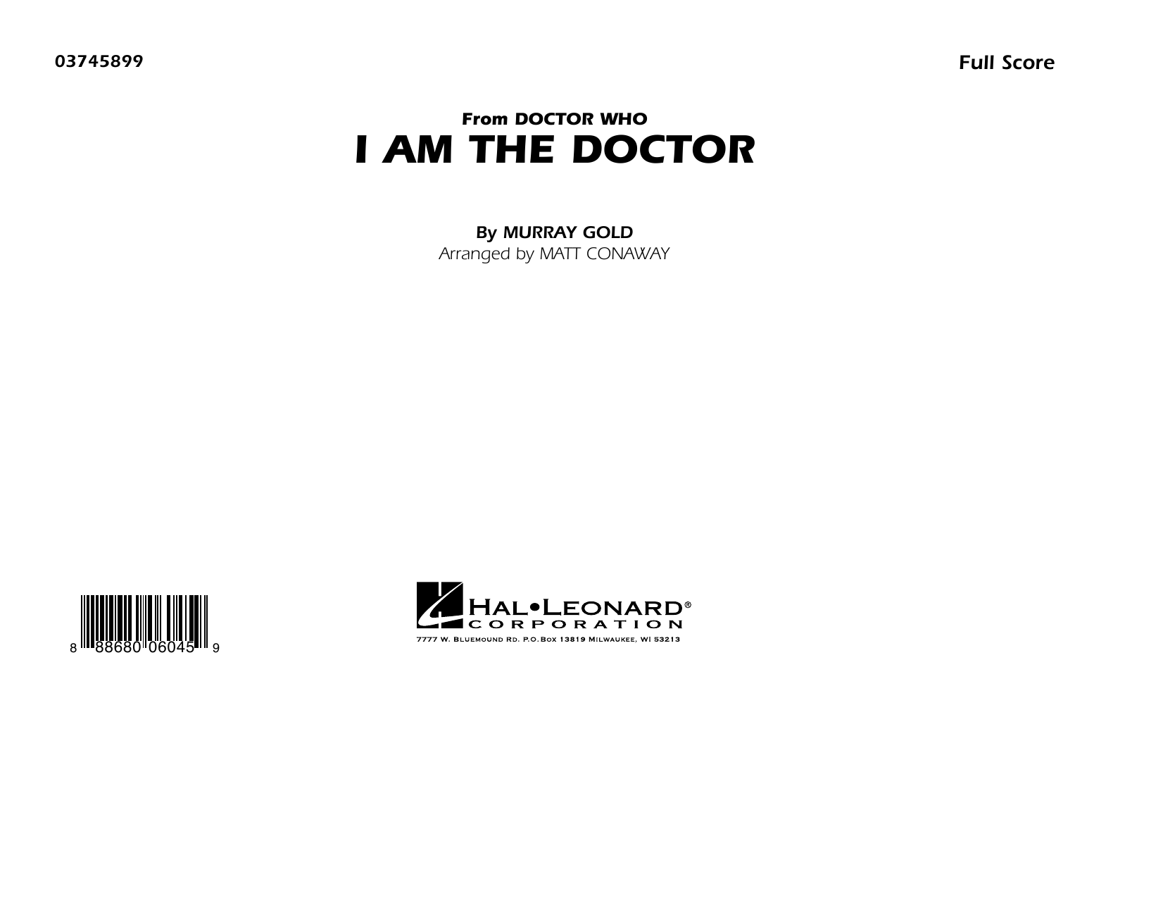 I Am the Doctor (from Doctor Who) (COMPLETE) sheet music for marching band by Matt Conaway and Murray Gold. Score Image Preview.
