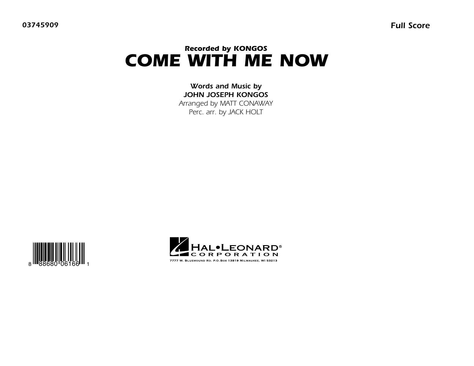 Come with Me Now (COMPLETE) sheet music for marching band by Matt Conaway and John Joseph Kongos. Score Image Preview.