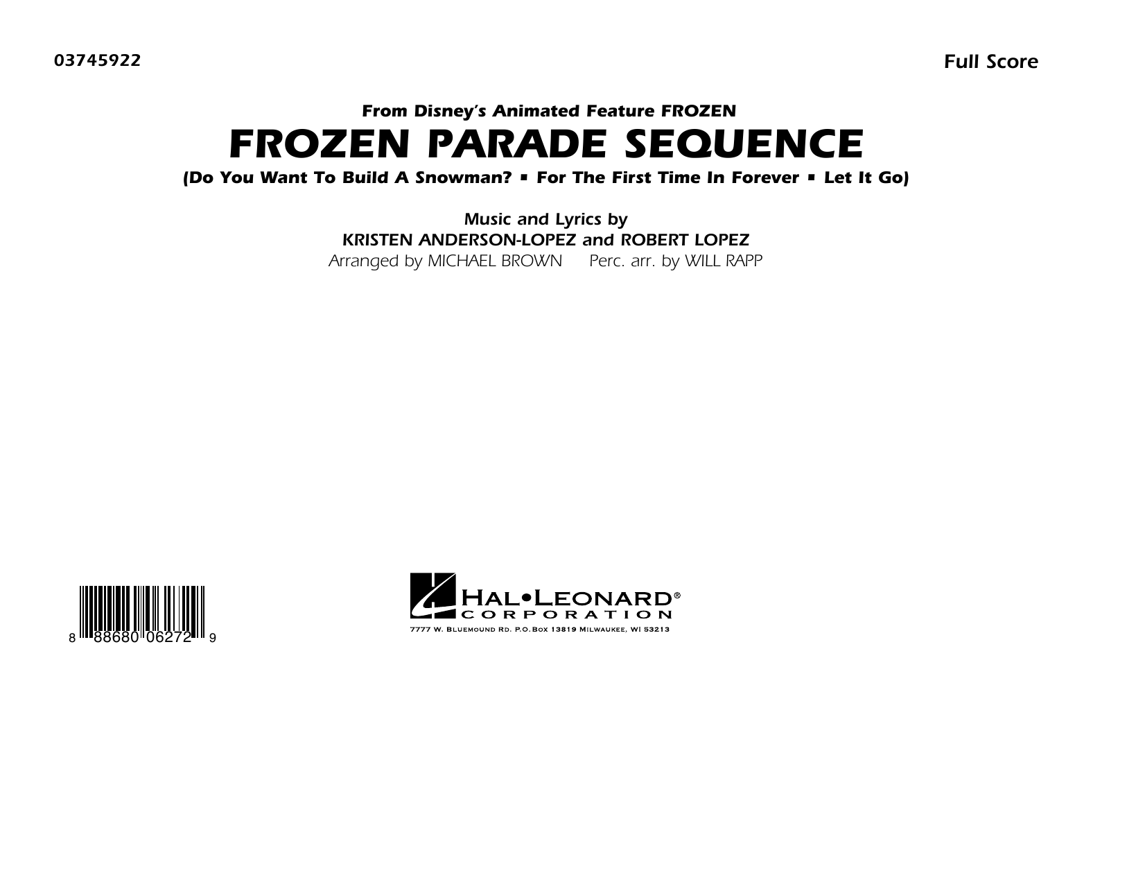 Frozen Parade Sequence (COMPLETE) sheet music for marching band by Michael Brown, Kristen Anderson-Lopez, Robert Lopez and Will Rapp. Score Image Preview.