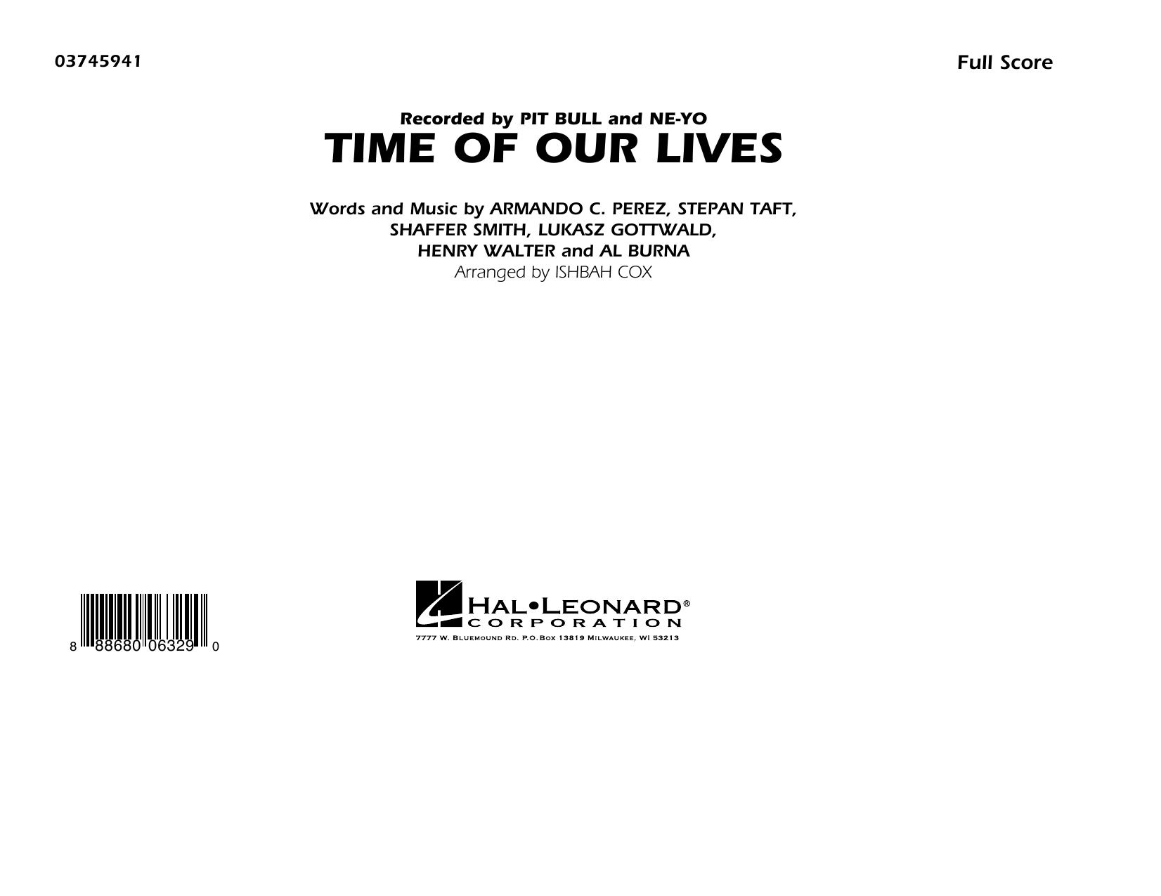 Time of Our Lives (COMPLETE) sheet music for marching band by Ishbah Cox, Henry Walter, Lukasz Gottwald, Shaffer Smith and Stepan Taft. Score Image Preview.