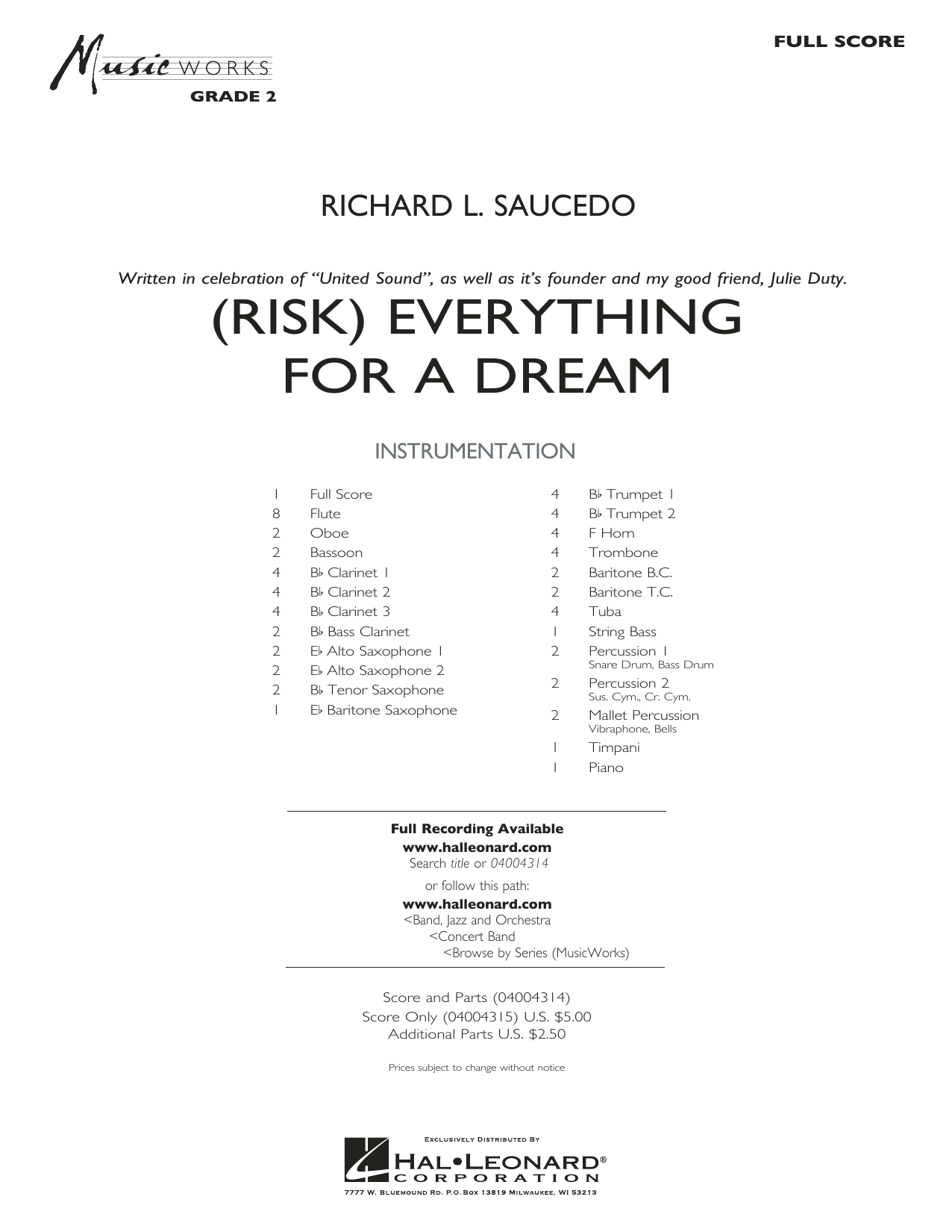 (Risk) Everything for a Dream (COMPLETE) sheet music for concert band by Richard L. Saucedo. Score Image Preview.