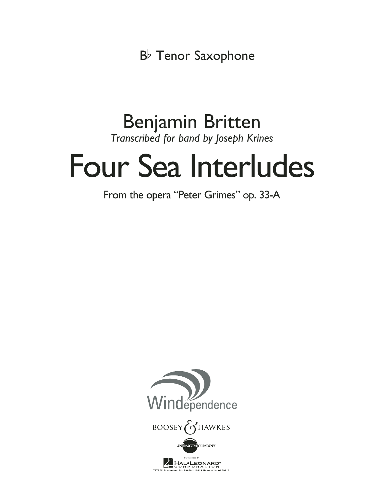 """Four Sea Interludes (from the opera """"Peter Grimes"""") - Bb Tenor Saxophone (Concert Band)"""