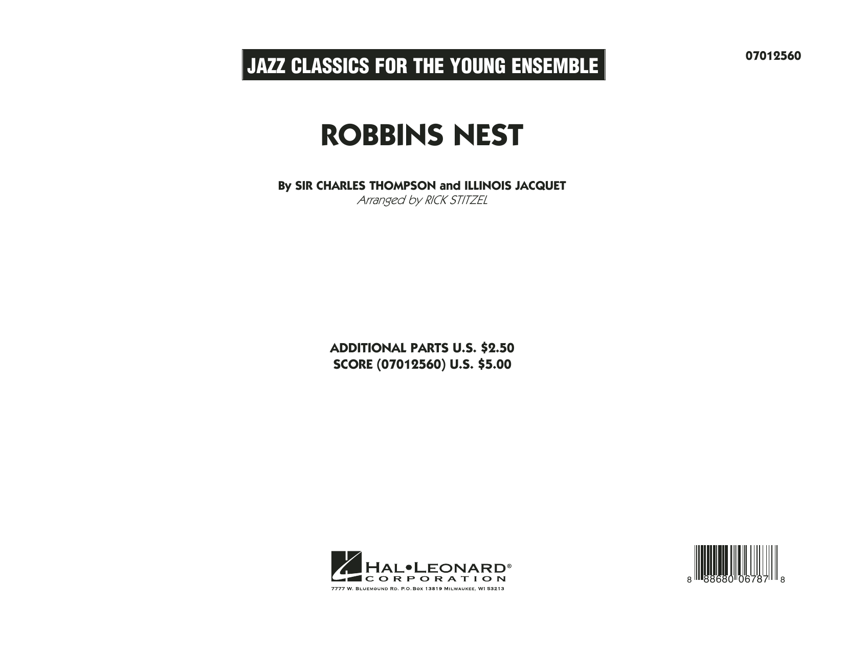 Robbins Nest (COMPLETE) sheet music for jazz band by Rick Stitzel, Illinois Jacquet and Sir Charles Thompson. Score Image Preview.