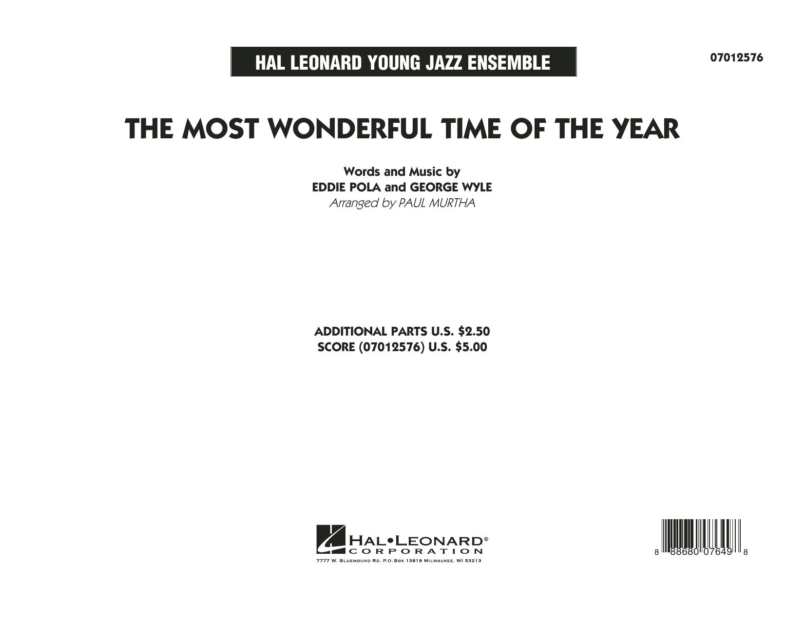 The Most Wonderful Time of the Year (COMPLETE) sheet music for jazz band by Paul Murtha, Eddie Pola and George Wyle. Score Image Preview.