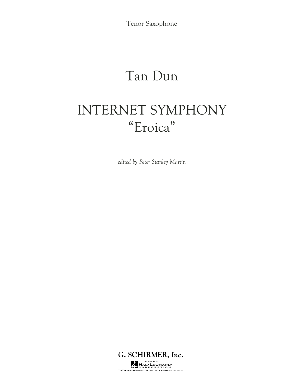 "Internet Symphony ""Eroica"" - Bb Tenor Saxophone (Concert Band)"